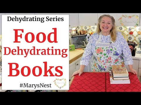 FOOD DEHYDRATING 101 - Helpful Books To Get You Started