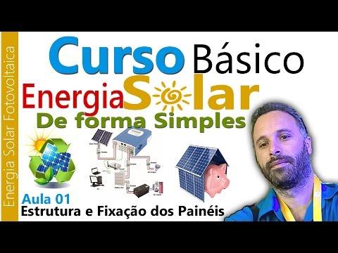 Curso Energia Solar na Prática - Estrutura e Fixação dos Painéis - Aula 01