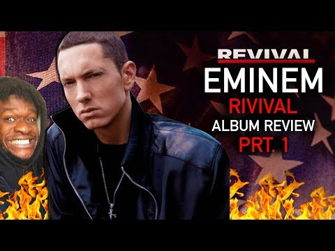 Eminem Revival (FULL ALBUM) REACTION!!! [Part 1]