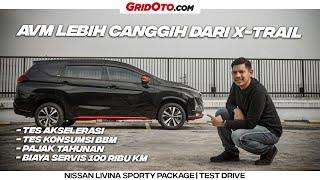 Nissan Livina Sporty Package l Test Drive l GridOto