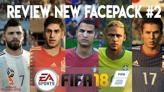 New Face Update FIFA 18 - REVIEW FACEPACK #2 (FIFA WORLD CUP 2018)