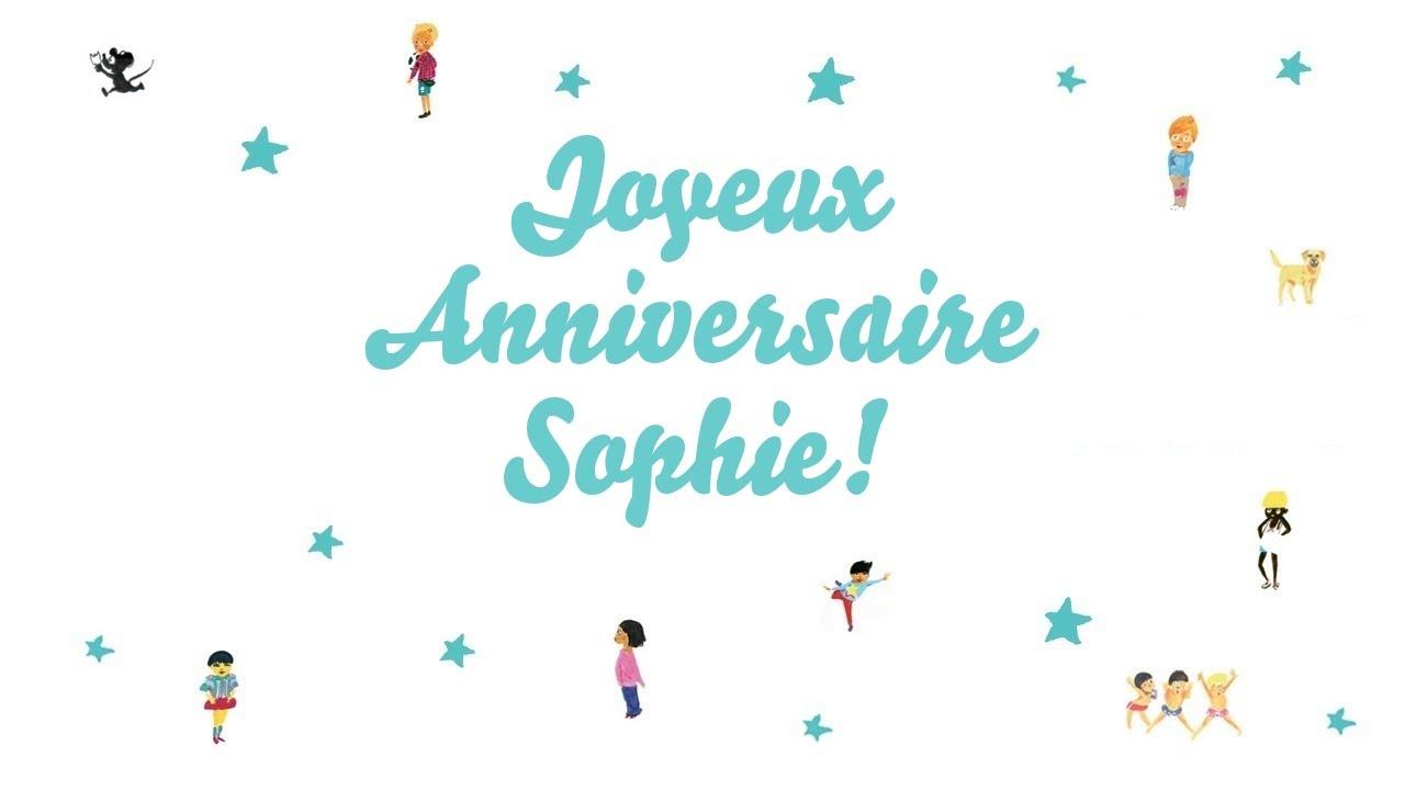 Joyeux Anniversaire Sophie Youtube