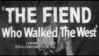 1958 - The Fiend Who Walked The West