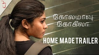 Kolamaavu Kokila | Home Made Trailer | Soma Banam