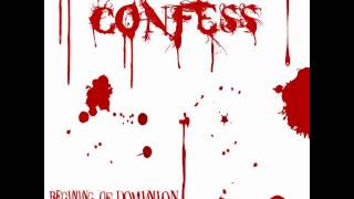 Confess - Why?