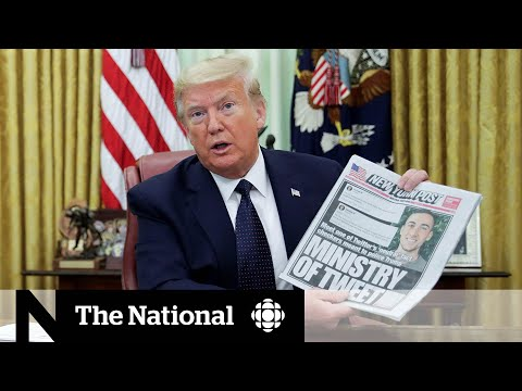 CBC News: The National: Trump takes aim at social media companies with executive order