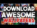 How To Download Awesome Wallpapers For PC, Laptop