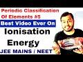 11 chap 3   Periodi c Table 05   Ionisation Energy   Ionisation Energy IIT Ionisation Potential IIT