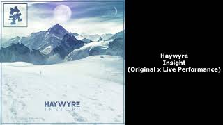 Haywyre - Insight (Original x Live Performance)