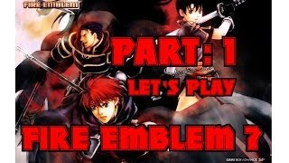 Part 1: Let's Play Fire Emblem 7, Hector Hard Mode -