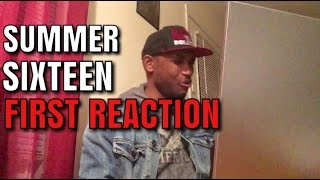 Drake Summer Sixteen (First Reaction)