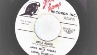 Anna Belle Caesar & Lionel Hampton - Little Annie