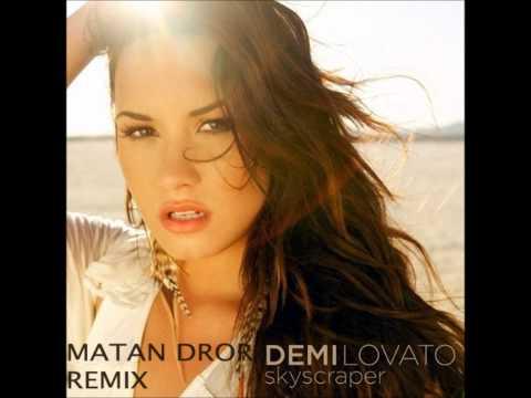 Demi Lovato - Skyscraper (Matan Dror Remix