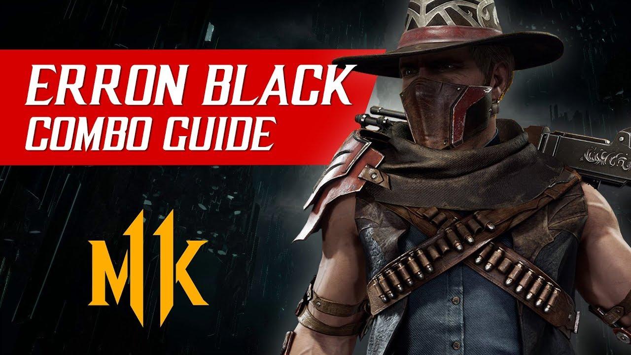 Erron Black Combo Guide (Tournament/Ranked) – Mortal Kombat 11