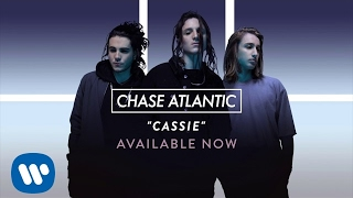 """Chase Atlantic - """"Cassie"""" (Official Audio)"""