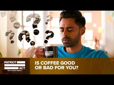 Is Coffee Good Or Bad For You? Hasan Investigates | Patriot Act with Hasan Minhaj | Netflix