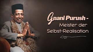 Gnani Purush - Spirituller Meister der Selbstverwirklichung