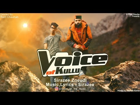 Voice Of Kullu Theme Song |  Sirazee  |  Zneudi | Ram Chauhan|