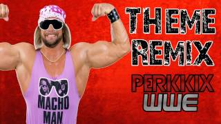 Macho Man Randy Savage WWE Theme Song Remake/Remix