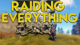 RAIDING EVERTHING! SO MUCH LOOT! | Rust CO-OP Survival
