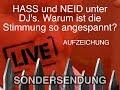 Hass und Neid unter DJs | LIVE