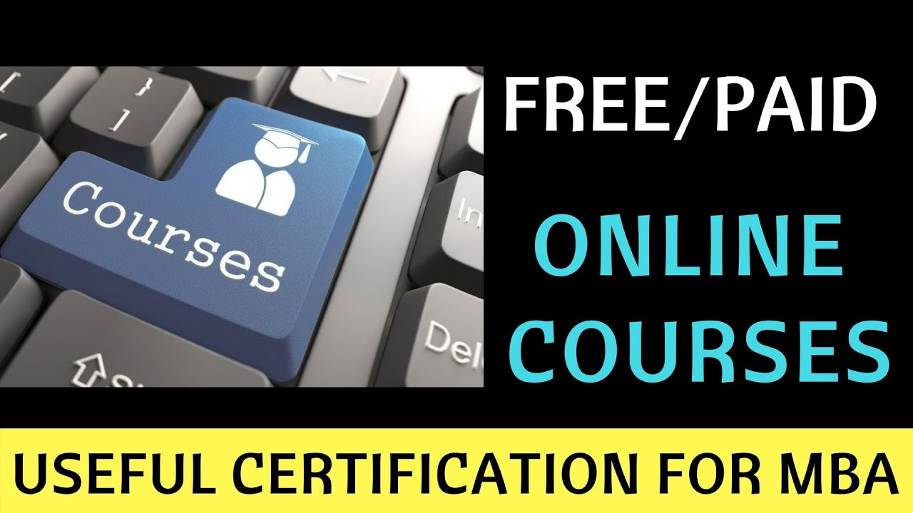 Free/Paid Online Courses with Certification useful for MBA  Udemy and  Coursera for MBA students