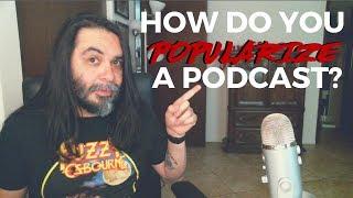 How Do You Popularize A Podcast? - #podcasting #podcastingtips