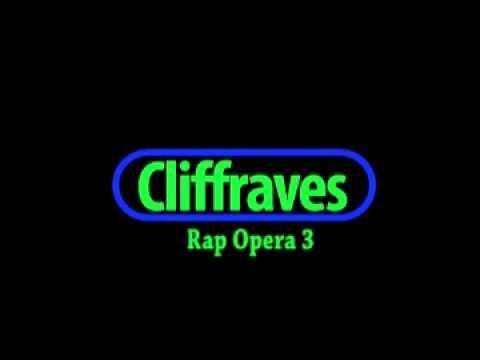 Dj Cliffraves Rap Opera 3