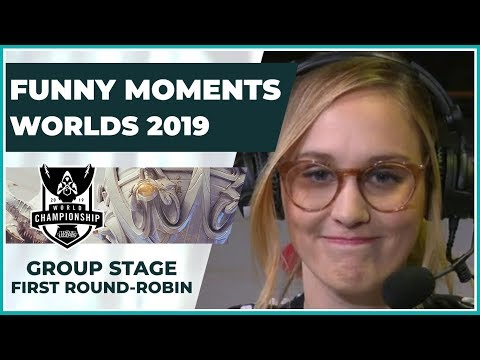 Funny Moments - Worlds 2019: Group Stage | First Round Robin