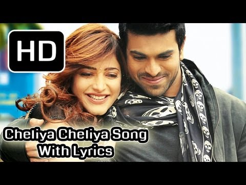 Yevadu Movie   Cheliya Full Song With Lyrics   Ram Charan Teja,Shruti Haasan