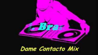 Dame Contacto Mix - Dj Brando & Dj Warner