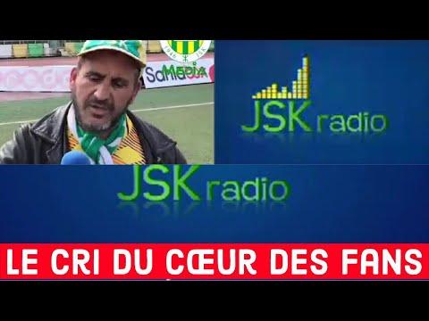 JSK radio / Le cri du cœur des fans de la JSK.