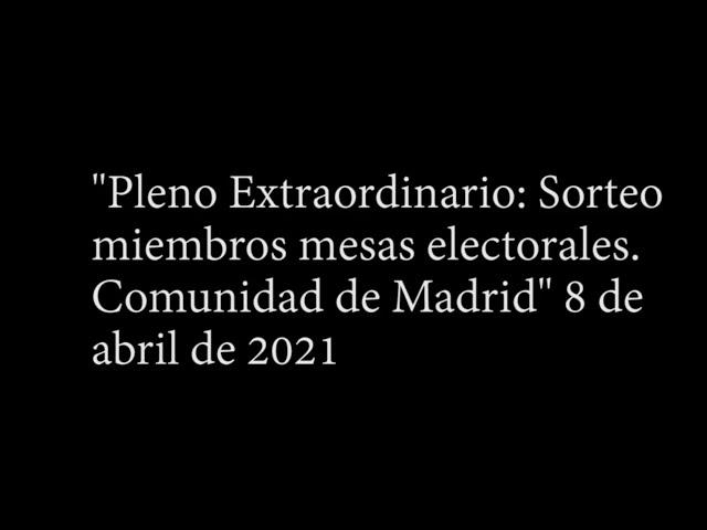PLENO EXTRAORDINARIO SORTEO MESAS ELECTORALES: 8 DE ABRIL