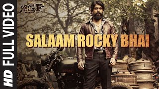 Full : SALAAM ROCKY BHAI | KGF Chapter 1 | Yash, Srinidhi Shetty | Prashanth Neel