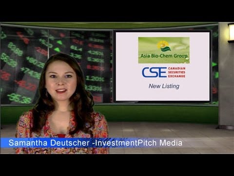 Asia Bio-Chem Group (CSE: ABC) Lists on the Canadian Securities Exchange
