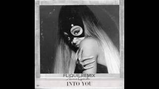 Ariana Grande - Into You (Flique Remix)