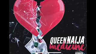 Queen Naija- Medicine ( Clean Radio Edit)
