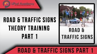 Driving Theory Test Questions and Answers 2018 - Road and Traffic Signs  - Part 1