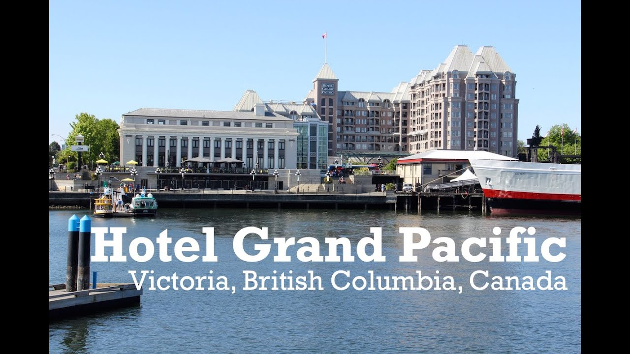Hotel Grand Pacific Victoria British Columbia