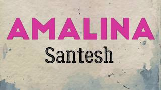 Download lagu Santesh Amalina Lirik MP3