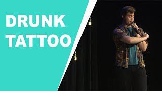 Drunk Tattoo - Ryan Roe