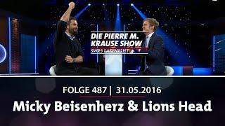 Pierre M. Krause Show vom 31.05.2016 mit Pierre, Micky und Lions Head