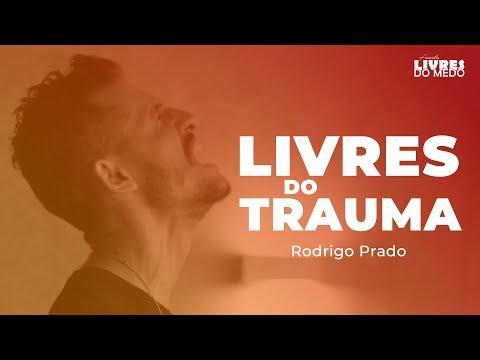 Download Vencendo os Traumas e as Marcas do Passado - Rodrigo Prado