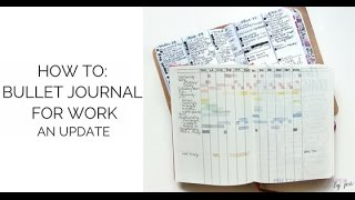 How to Bullet Journal for Work: An Update