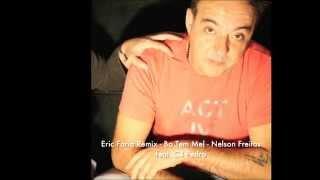 Eric Faria Remix Bo Tem Mel C4 Pedro e Nelson Freitas