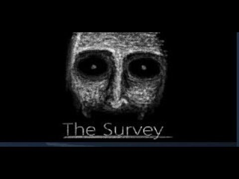 The Survey Part 1 - Psychological Horror Game | Let's Play |