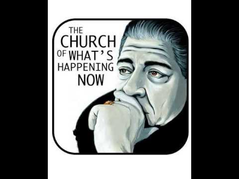 Image result for the church of what's happening now