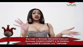 Farruko Y Messiah Hicieron Canción Llamada Chapy Chapy Y La Modelo Era Cardi B Cuando Era Infame
