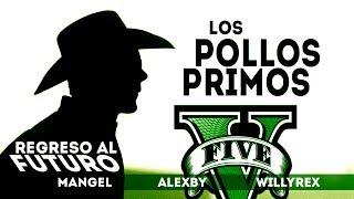 REGRESO AL FUTURO | GTA V ONLINE: Los Pollos Primos 3
