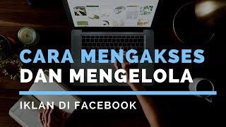 Cara Mengakses dan Mengelola Iklan Facebook